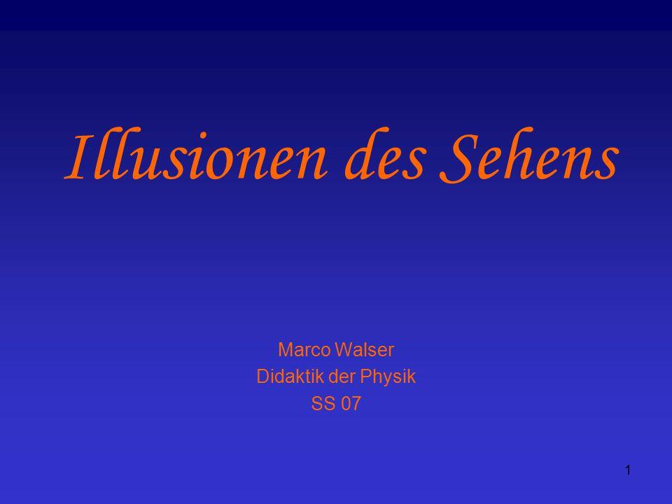 Marco Walser Didaktik der Physik SS 07