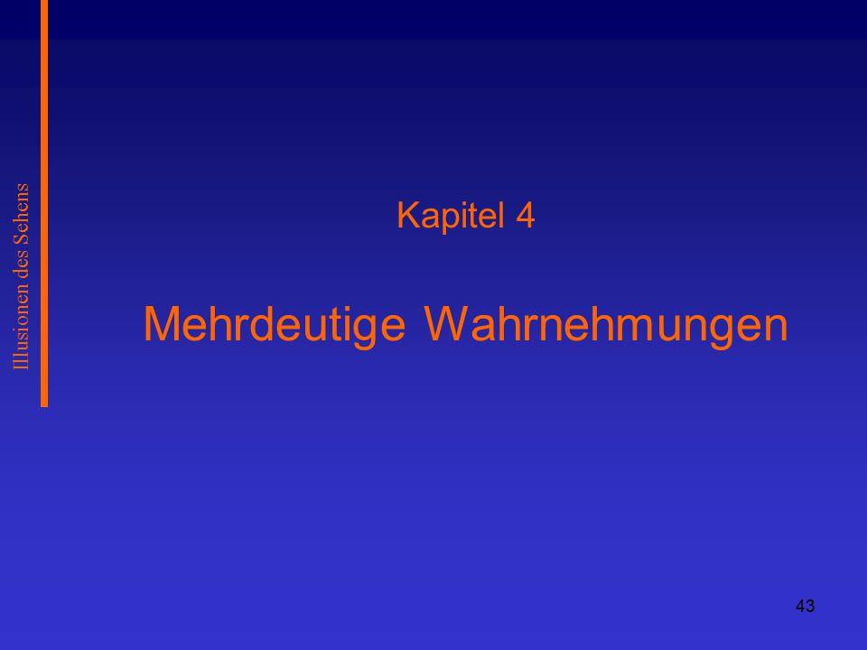 Kapitel 4 Mehrdeutige Wahrnehmungen