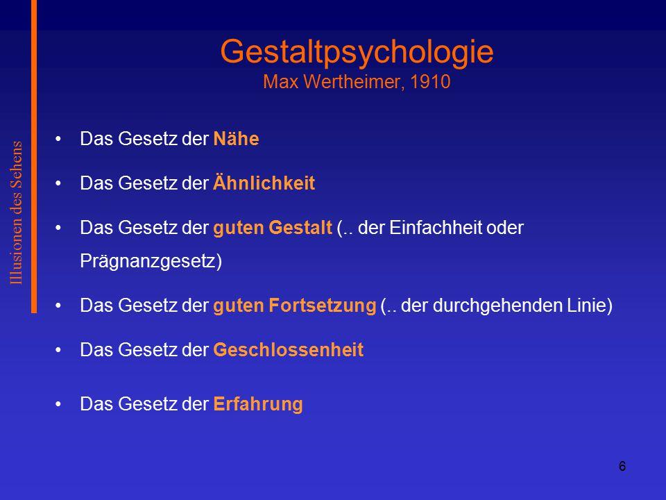 Gestaltpsychologie Max Wertheimer, 1910