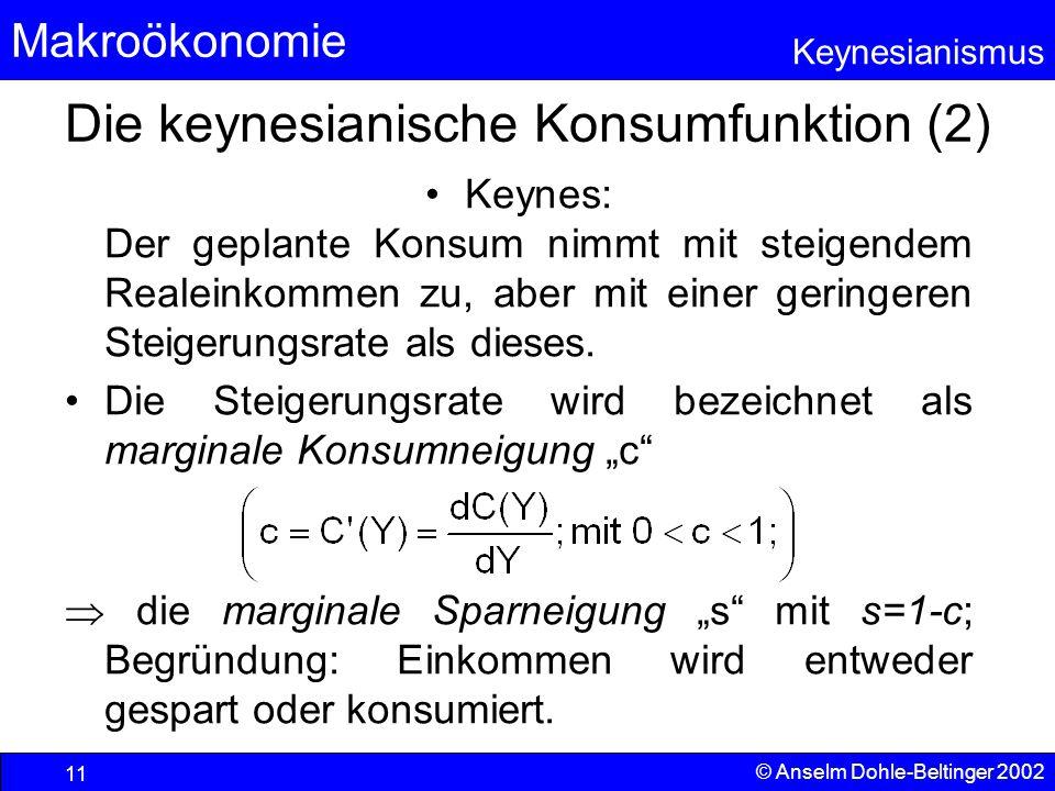 Die keynesianische Konsumfunktion (2)