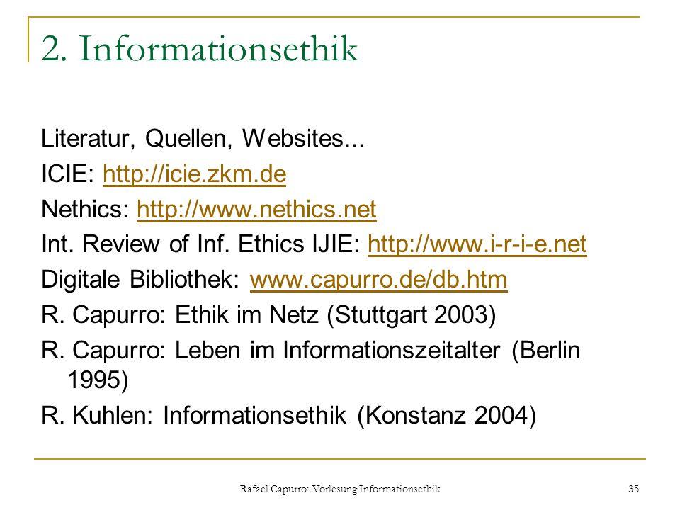 Rafael Capurro: Vorlesung Informationsethik