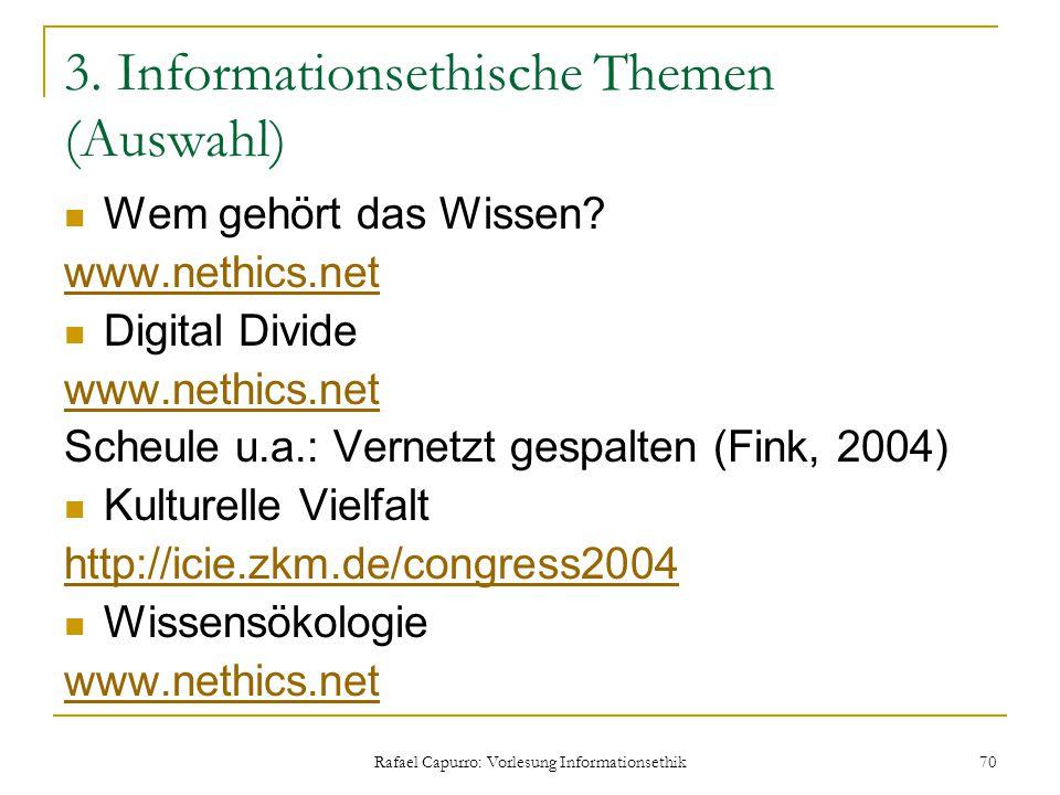 3. Informationsethische Themen (Auswahl)
