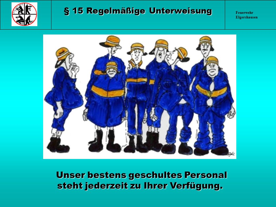 § 15 Regelmäßige Unterweisung