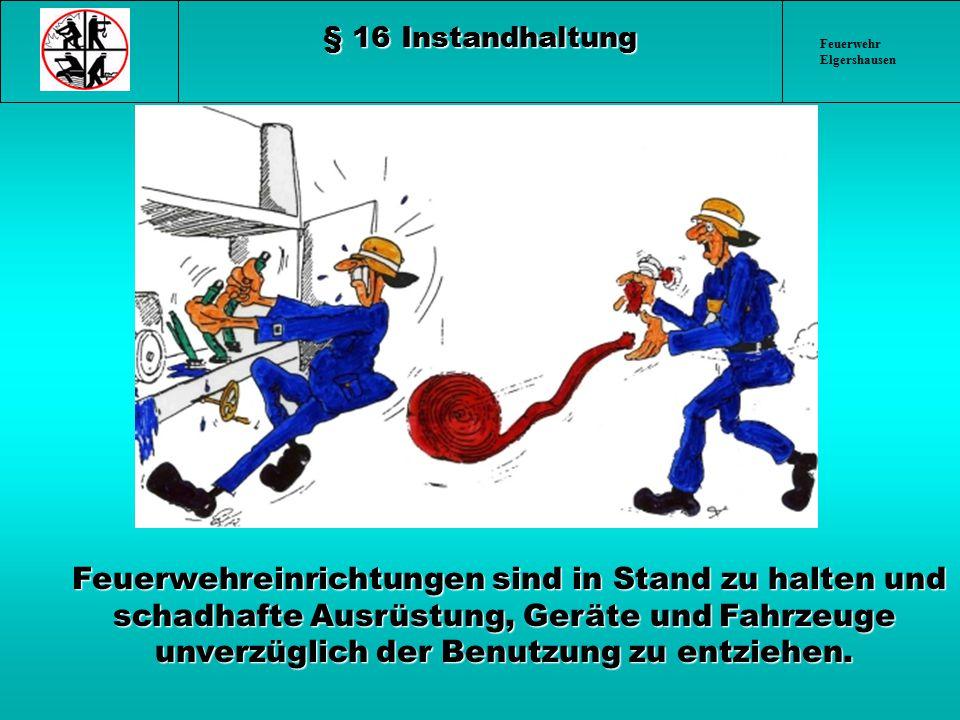 § 16 Instandhaltung Feuerwehr Elgershausen.
