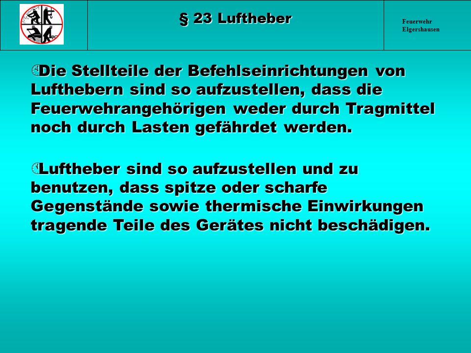 § 23 Luftheber Feuerwehr Elgershausen.