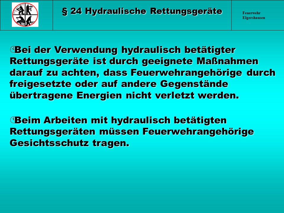 § 24 Hydraulische Rettungsgeräte