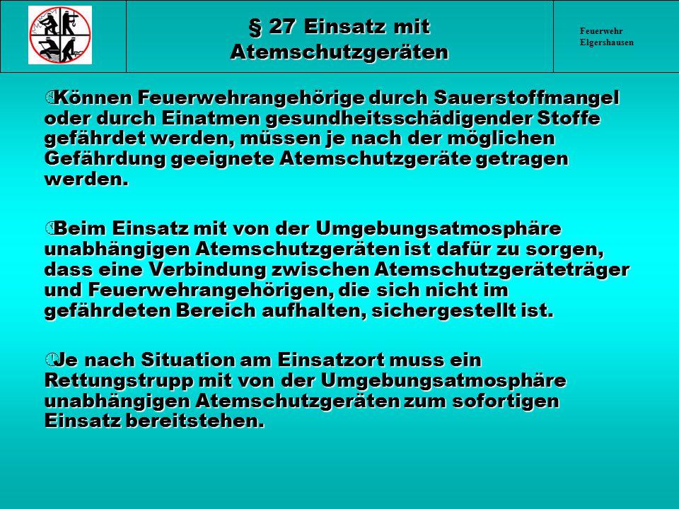 § 27 Einsatz mit Atemschutzgeräten