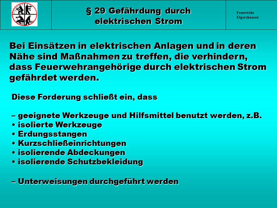 § 29 Gefährdung durch elektrischen Strom