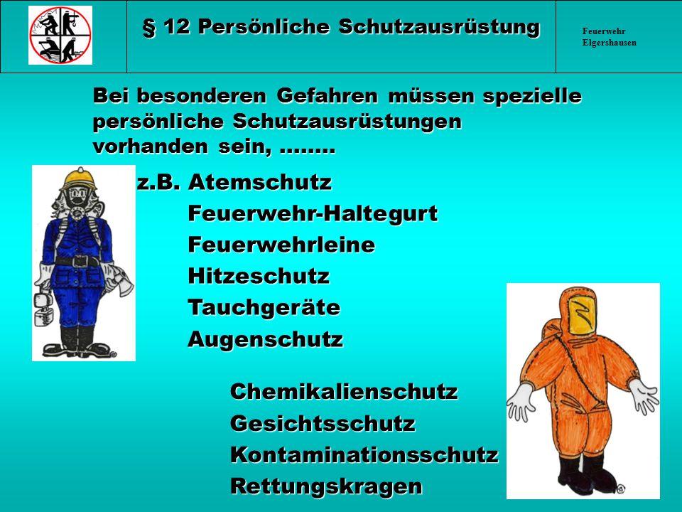 § 12 Persönliche Schutzausrüstung