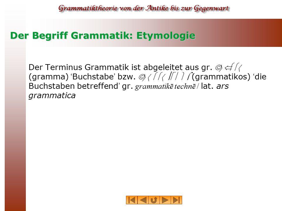Der Begriff Grammatik: Etymologie