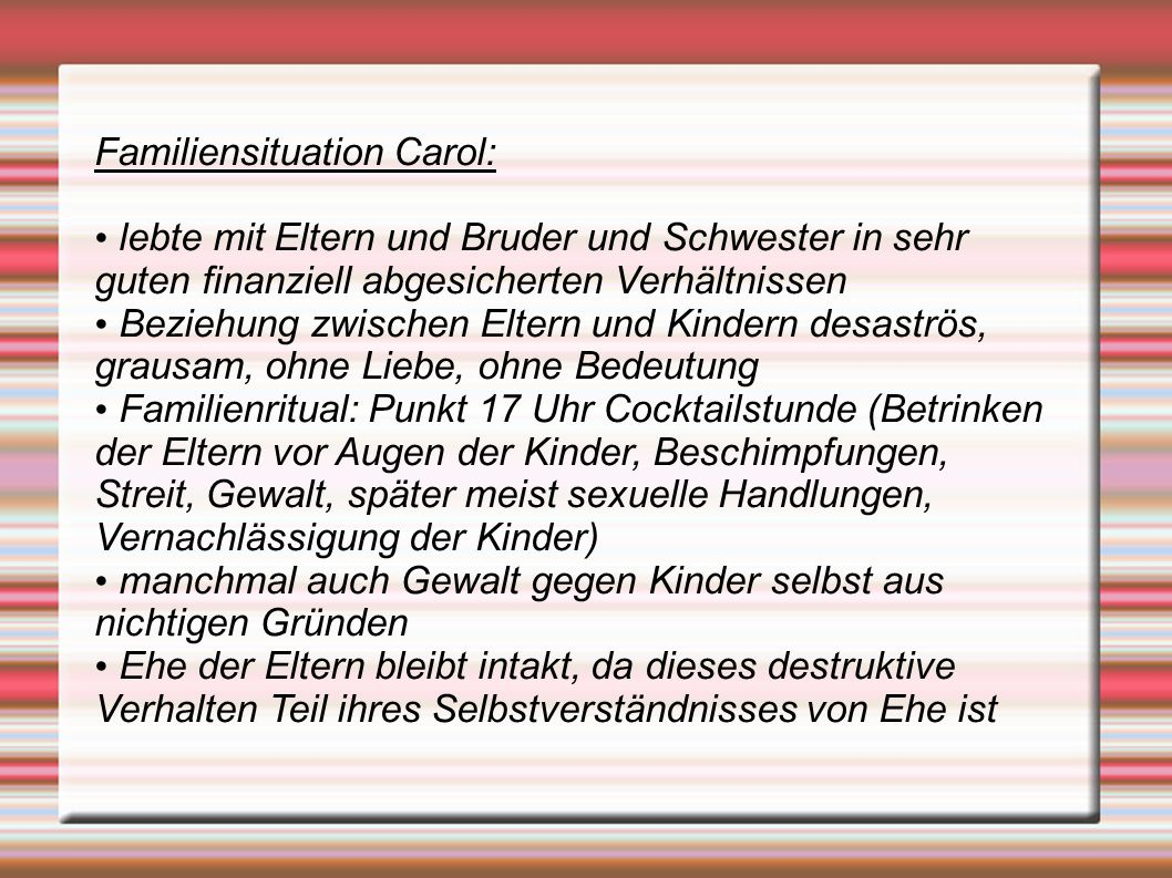 Familiensituation Carol: