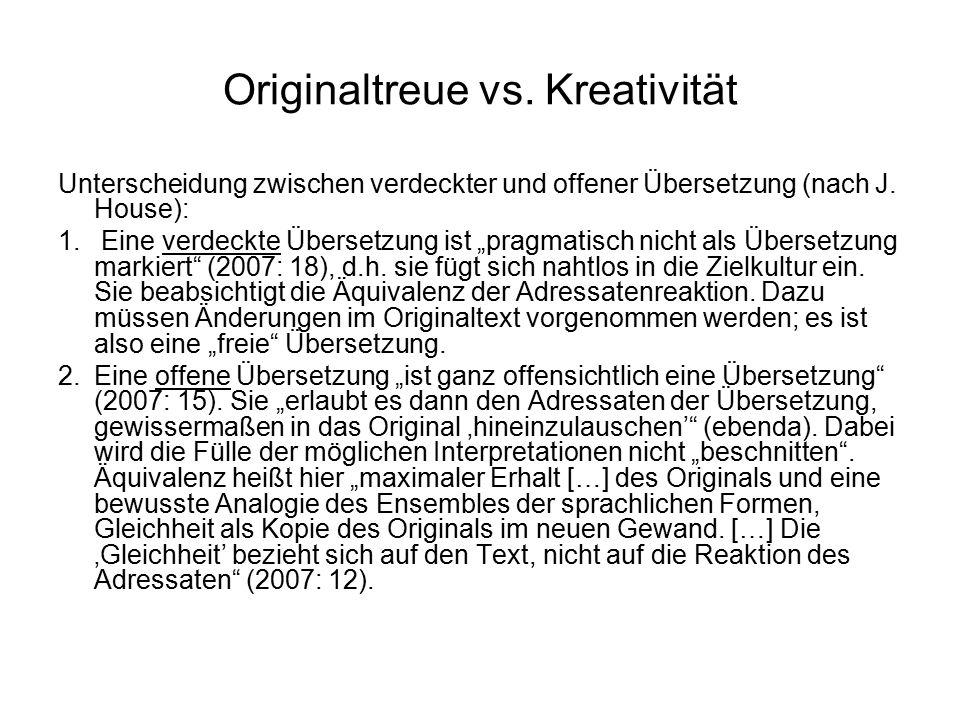 Originaltreue vs. Kreativität