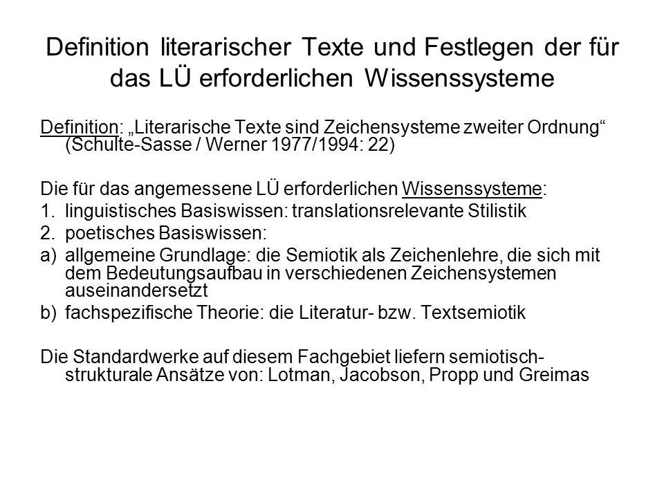 Definition literarischer Texte und Festlegen der für das LÜ erforderlichen Wissenssysteme