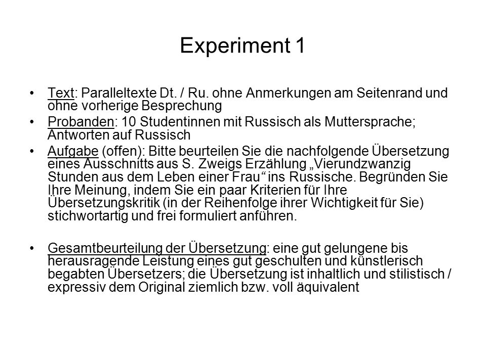 Experiment 1 Text: Paralleltexte Dt. / Ru. ohne Anmerkungen am Seitenrand und ohne vorherige Besprechung.