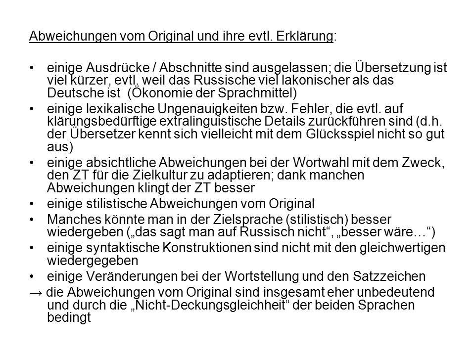 Abweichungen vom Original und ihre evtl. Erklärung: