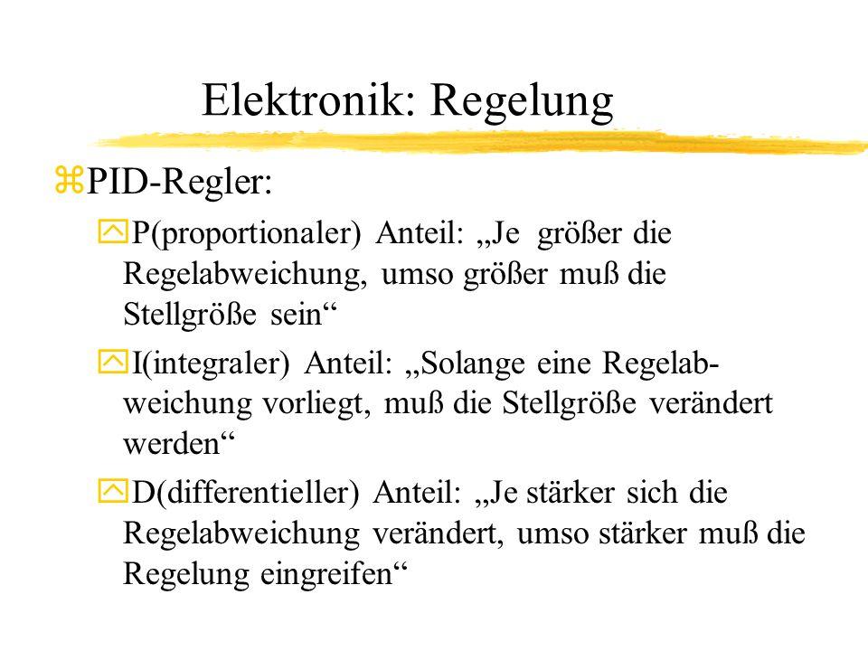 Elektronik: Regelung PID-Regler: