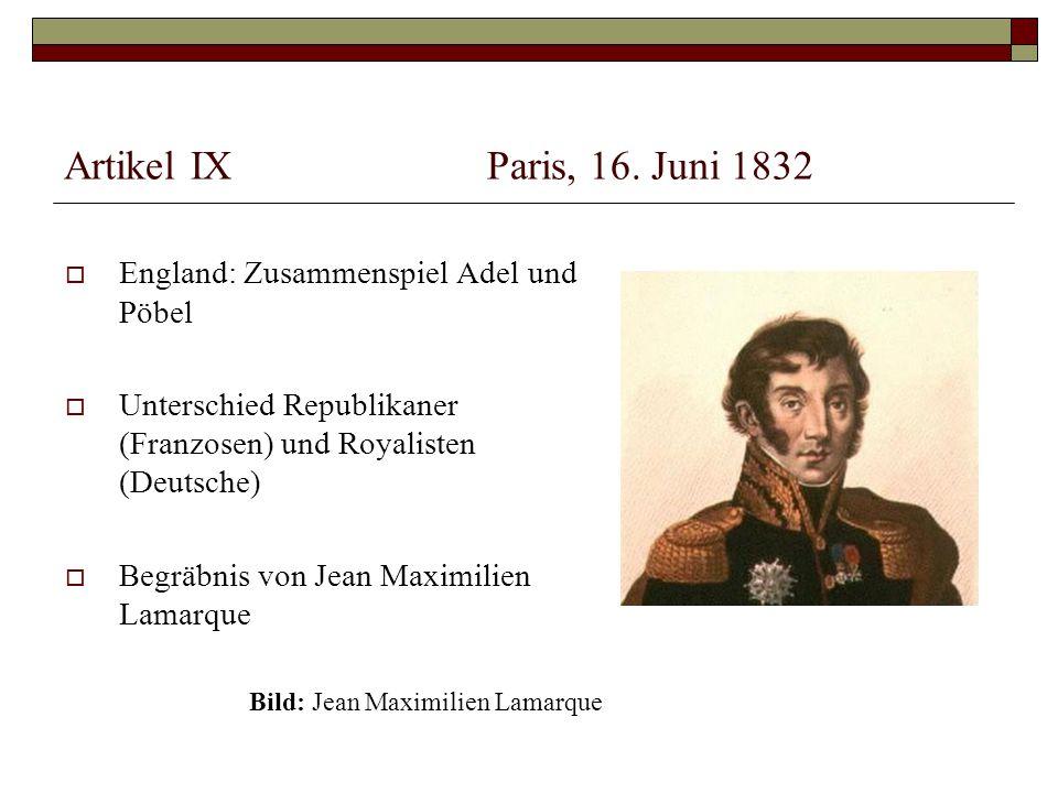 Artikel IX Paris, 16. Juni 1832 England: Zusammenspiel Adel und Pöbel