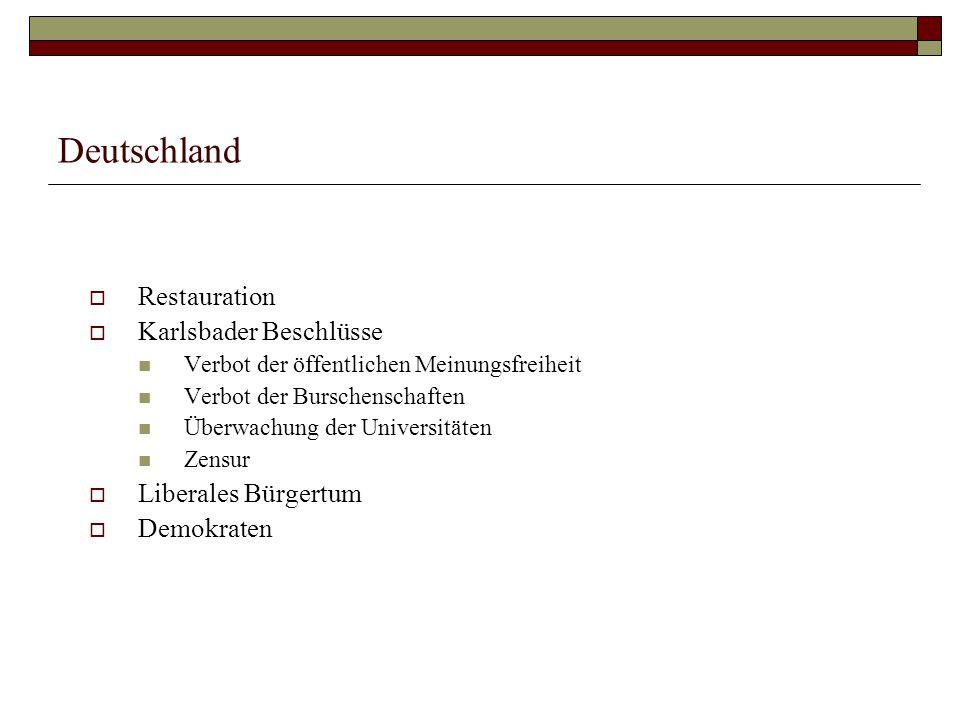Deutschland Restauration Karlsbader Beschlüsse Liberales Bürgertum