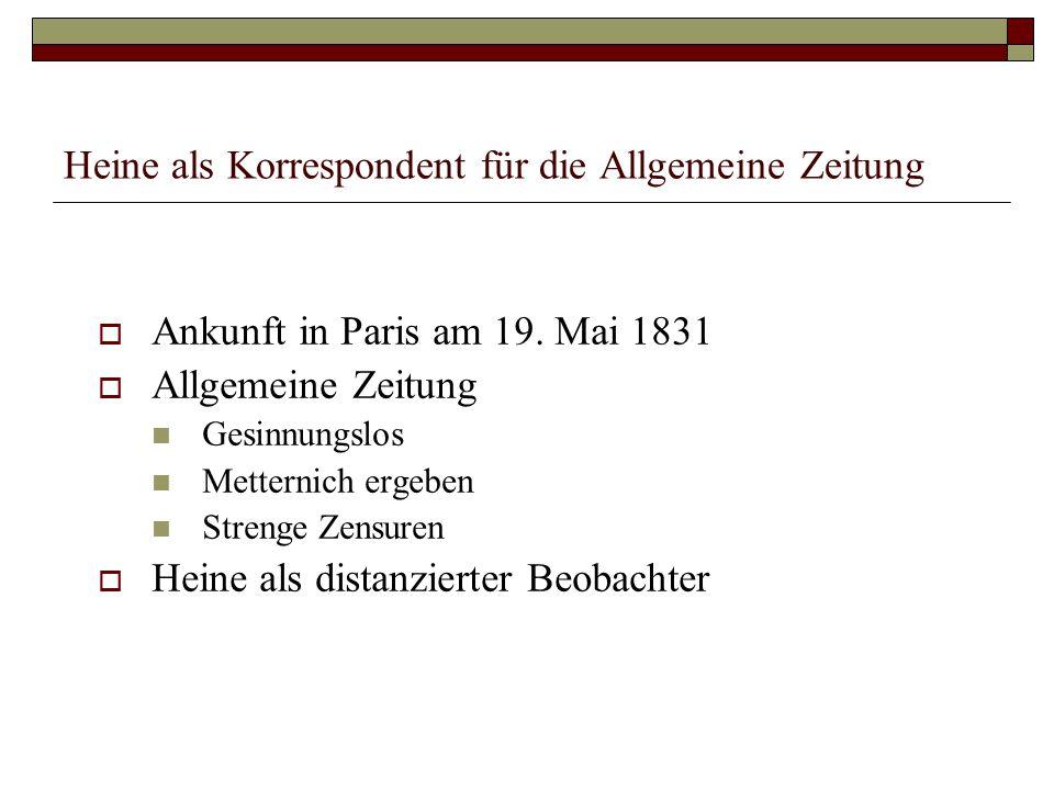 Heine als Korrespondent für die Allgemeine Zeitung
