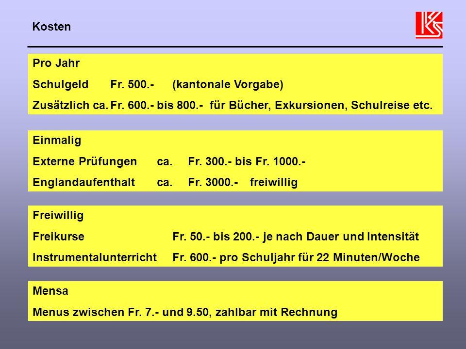 Schulgeld Fr. 500.- (kantonale Vorgabe)