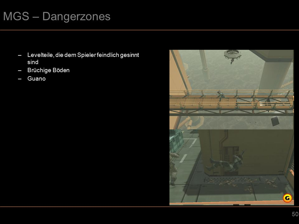MGS – Dangerzones Levelteile, die dem Spieler feindlich gesinnt sind
