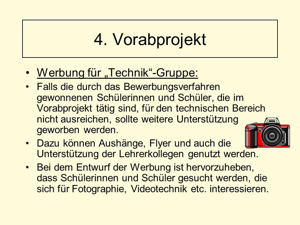 """4. Vorabprojekt Werbung für """"Technik -Gruppe:"""