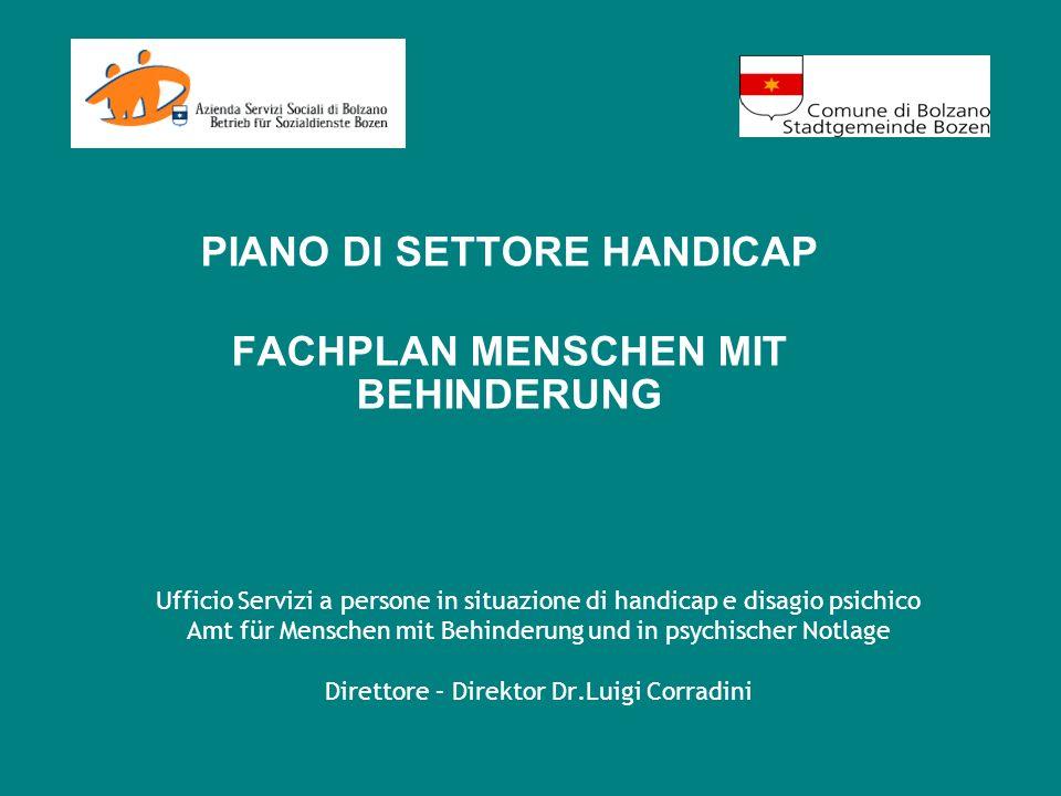 PIANO DI SETTORE HANDICAP FACHPLAN MENSCHEN MIT BEHINDERUNG