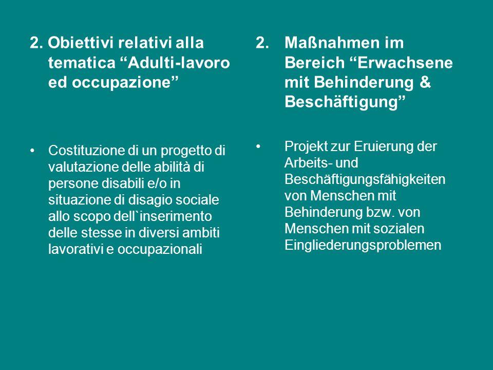 2. Obiettivi relativi alla tematica Adulti-lavoro ed occupazione