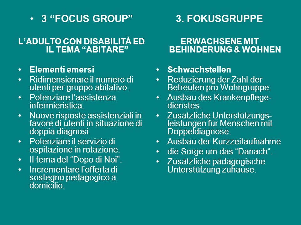 3 FOCUS GROUP 3. FOKUSGRUPPE