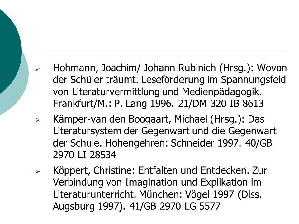 Hohmann, Joachim/ Johann Rubinich (Hrsg. ): Wovon der Schüler träumt