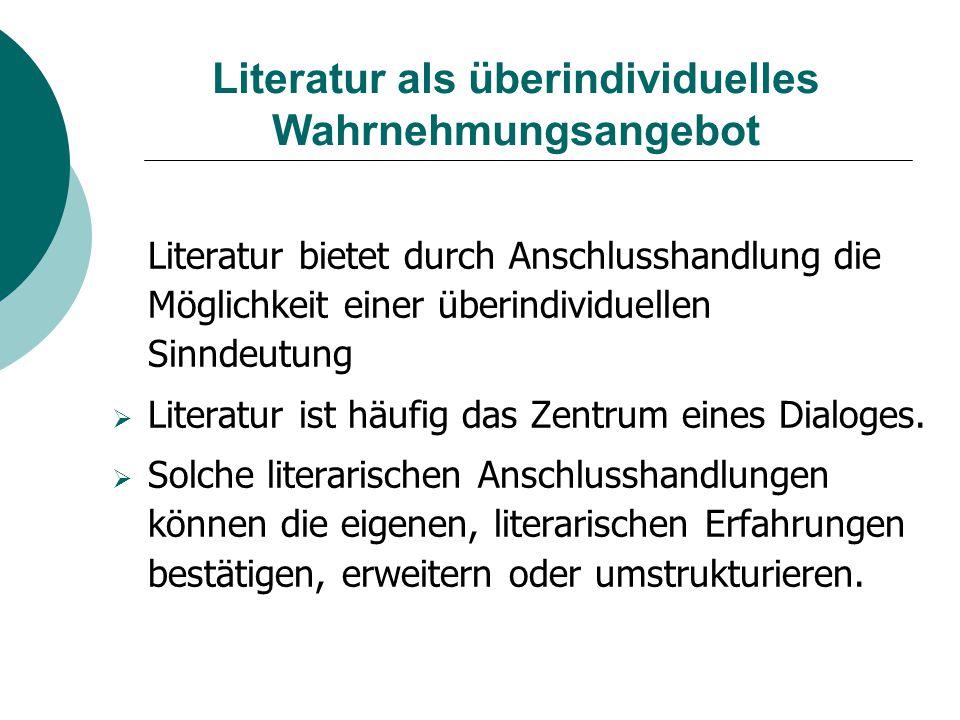 Literatur als überindividuelles Wahrnehmungsangebot