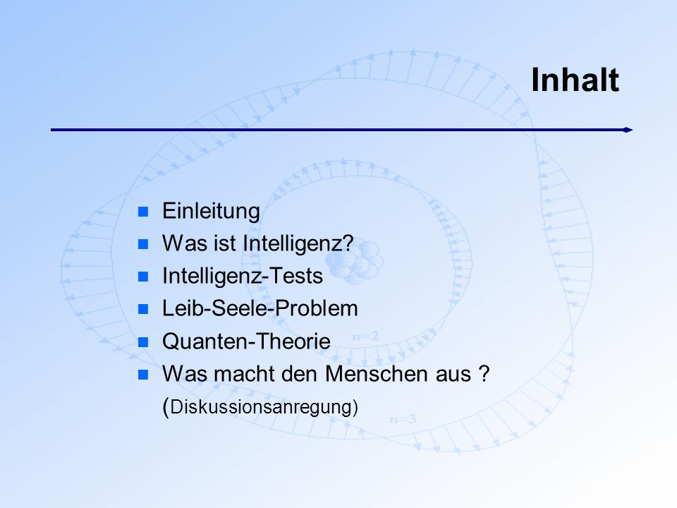 Inhalt Einleitung Was ist Intelligenz Intelligenz-Tests
