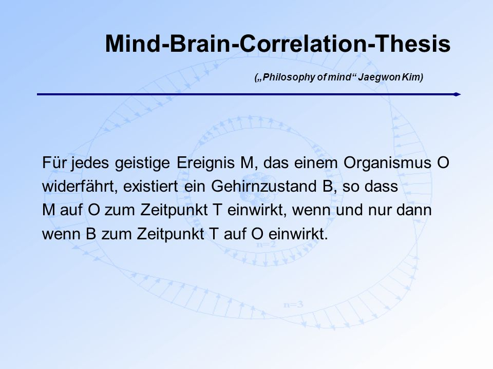 "Mind-Brain-Correlation-Thesis (""Philosophy of mind Jaegwon Kim)"
