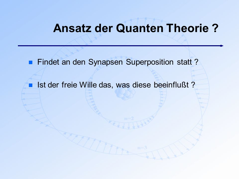 Ansatz der Quanten Theorie