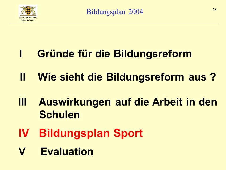 IV Bildungsplan Sport I Gründe für die Bildungsreform