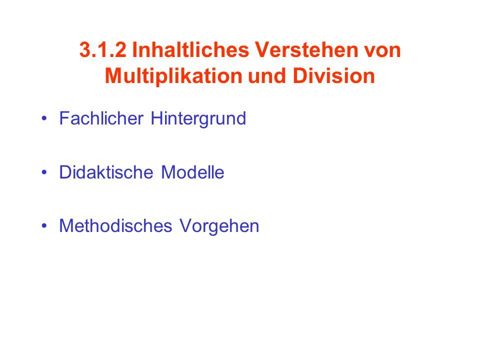 3.1.2 Inhaltliches Verstehen von Multiplikation und Division