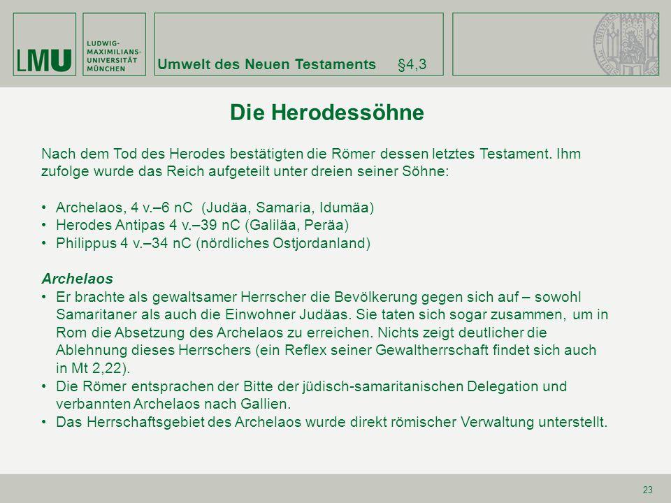 Die Herodessöhne Umwelt des Neuen Testaments §4,3