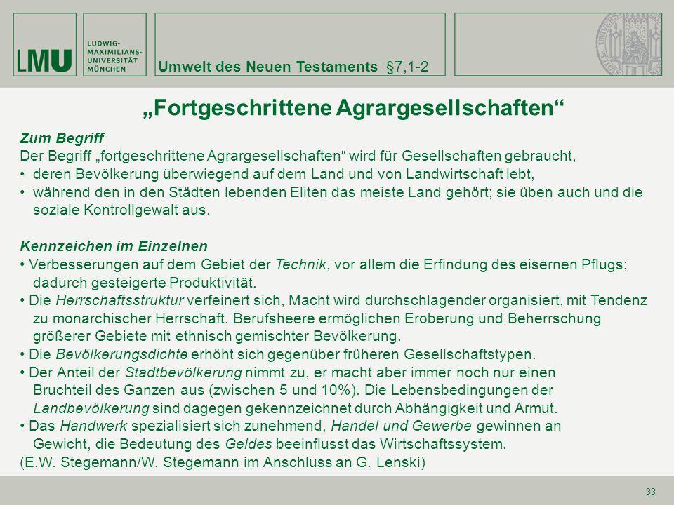 """""""Fortgeschrittene Agrargesellschaften"""