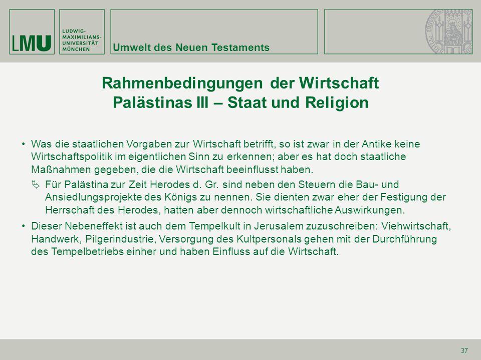 Rahmenbedingungen der Wirtschaft Palästinas III – Staat und Religion