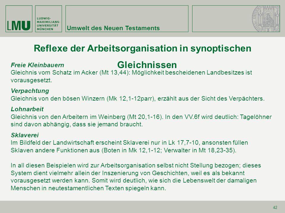 Reflexe der Arbeitsorganisation in synoptischen Gleichnissen