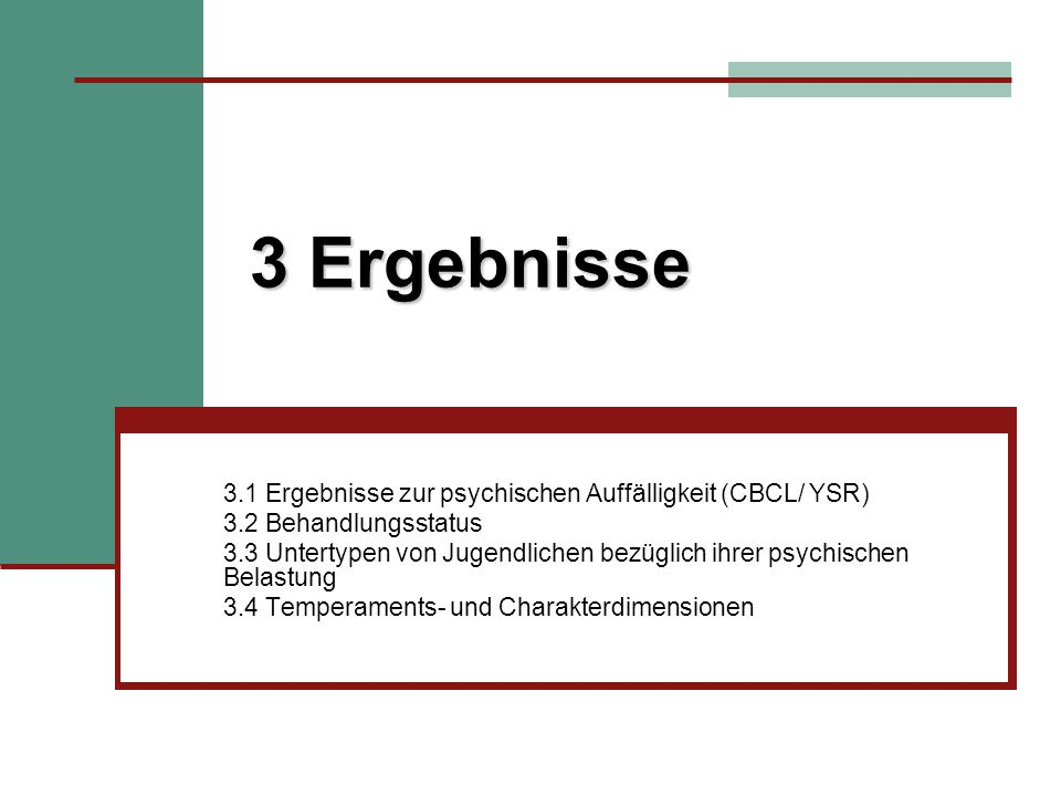 3 Ergebnisse 3.1 Ergebnisse zur psychischen Auffälligkeit (CBCL/ YSR)