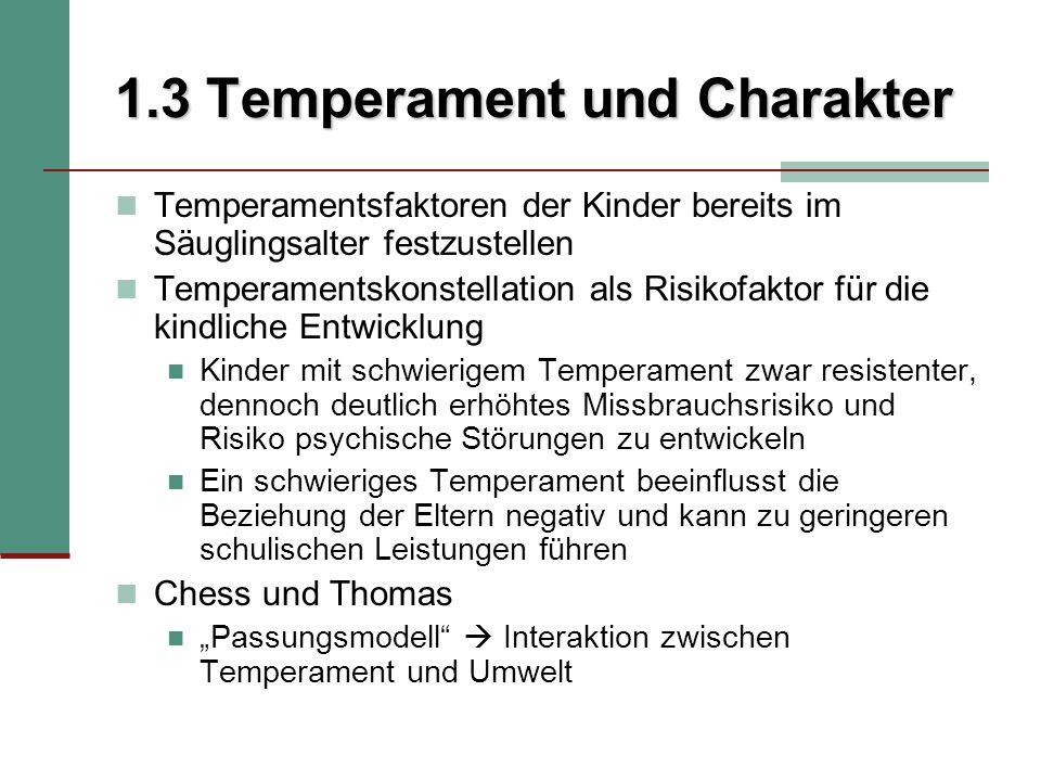 1.3 Temperament und Charakter
