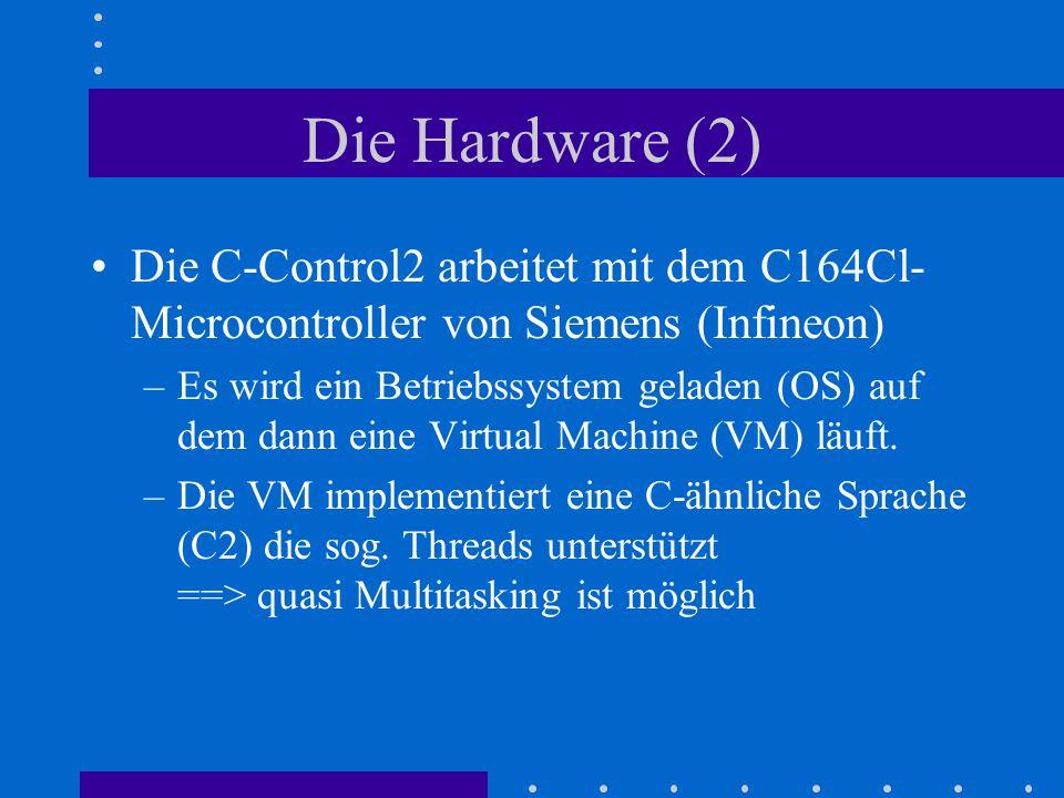 Die Hardware (2) Die C-Control2 arbeitet mit dem C164Cl-Microcontroller von Siemens (Infineon)