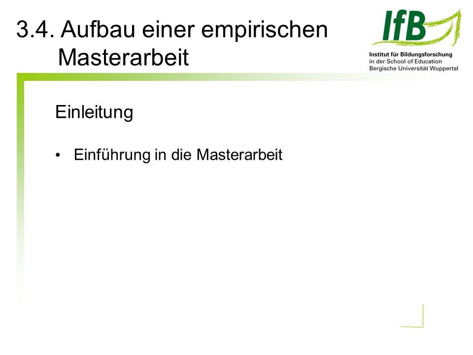 3.4. Aufbau einer empirischen Masterarbeit