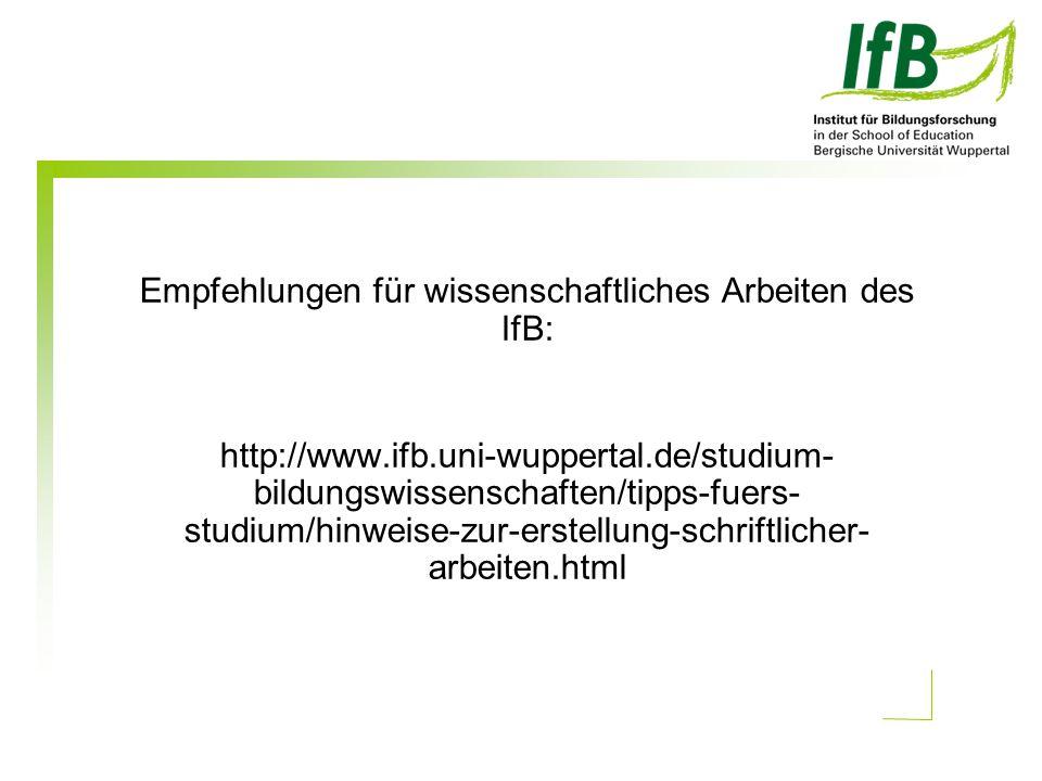 Empfehlungen für wissenschaftliches Arbeiten des IfB: