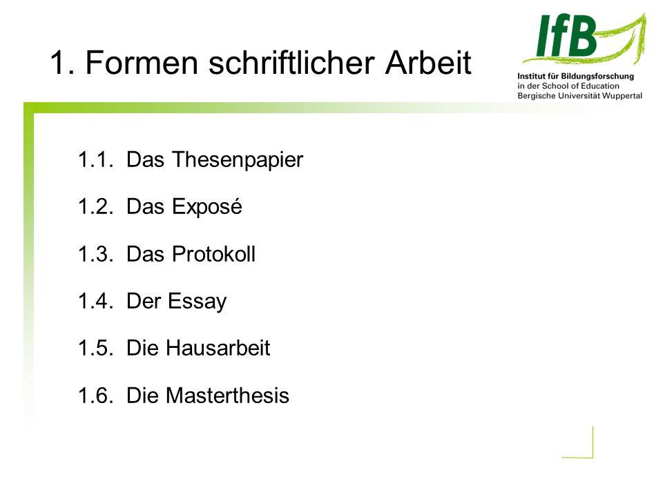 1. Formen schriftlicher Arbeit