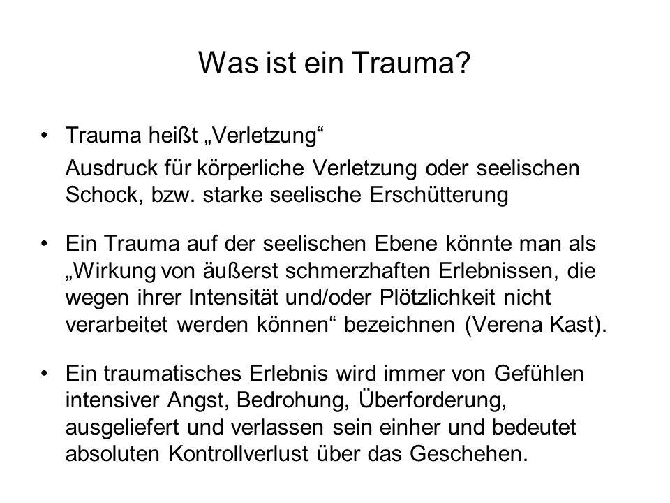 """Was ist ein Trauma Trauma heißt """"Verletzung"""