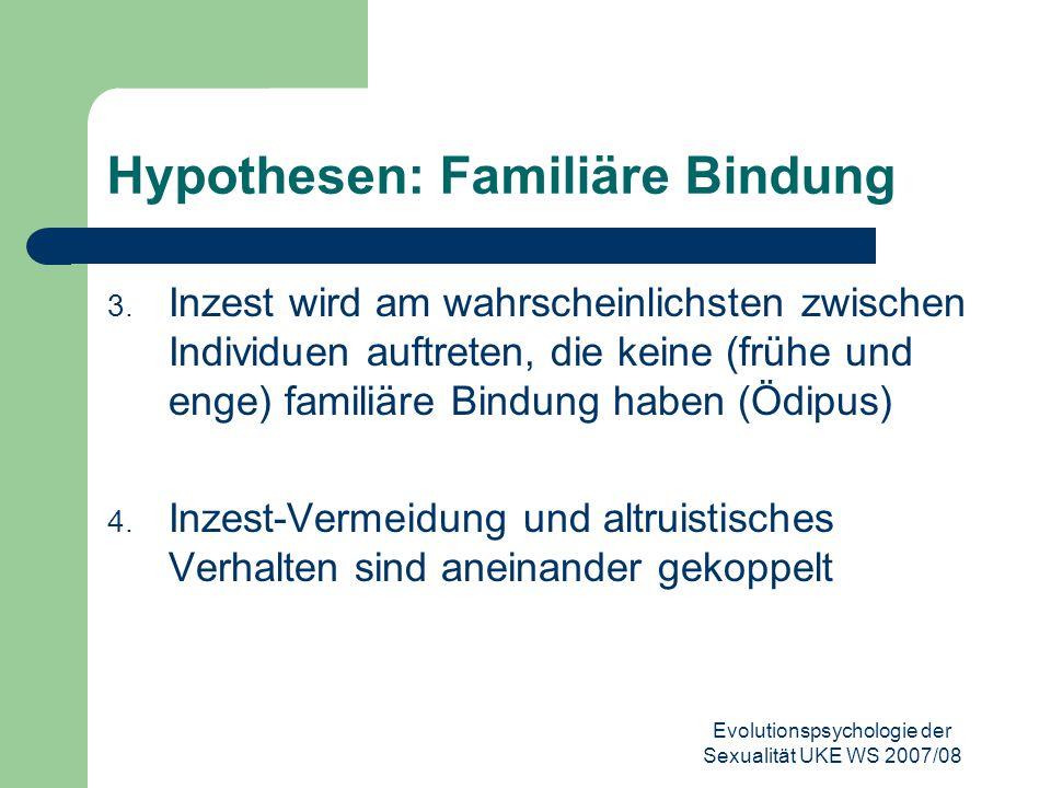 Hypothesen: Familiäre Bindung