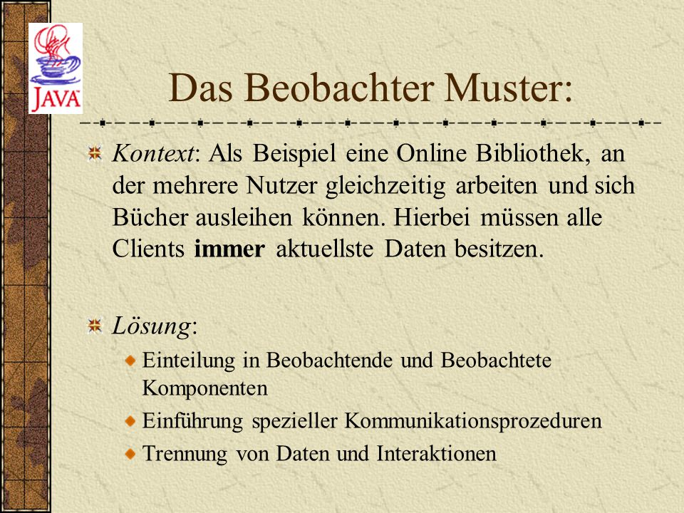 Das Beobachter Muster: