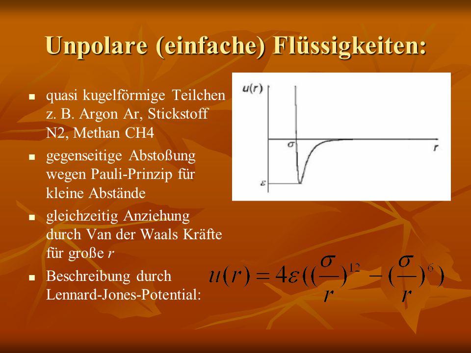 Unpolare (einfache) Flüssigkeiten: